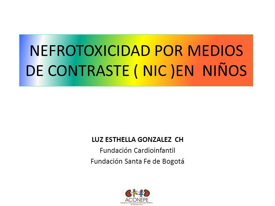 NEFROTOXICIDAD POR MEDIOS DE CONTRASTE ( NIC )EN NIÑOS