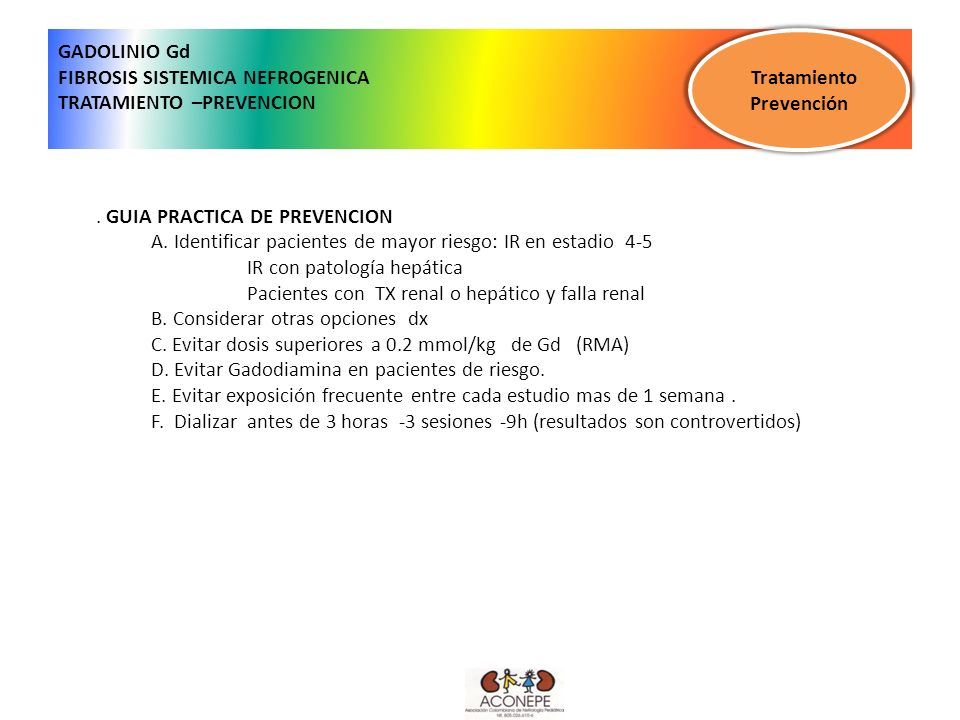 GADOLINIO Gd FIBROSIS SISTEMICA NEFROGENICA TRATAMIENTO –PREVENCION