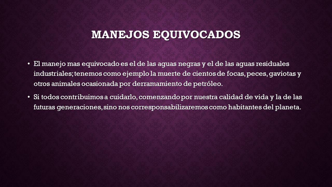 MANEJOS EQUIVOCADOS