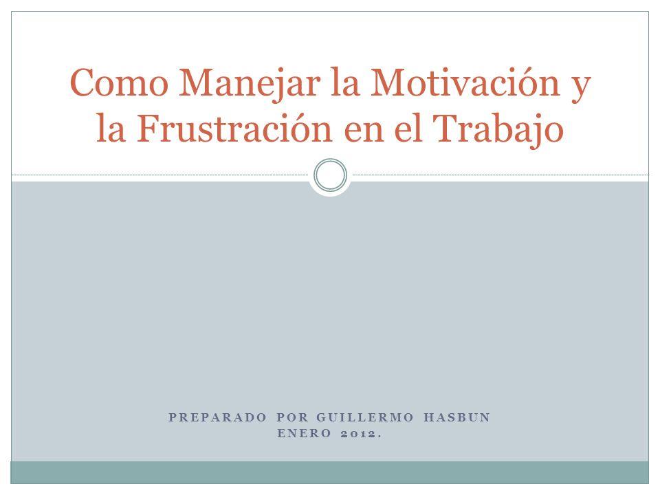 Como Manejar la Motivación y la Frustración en el Trabajo