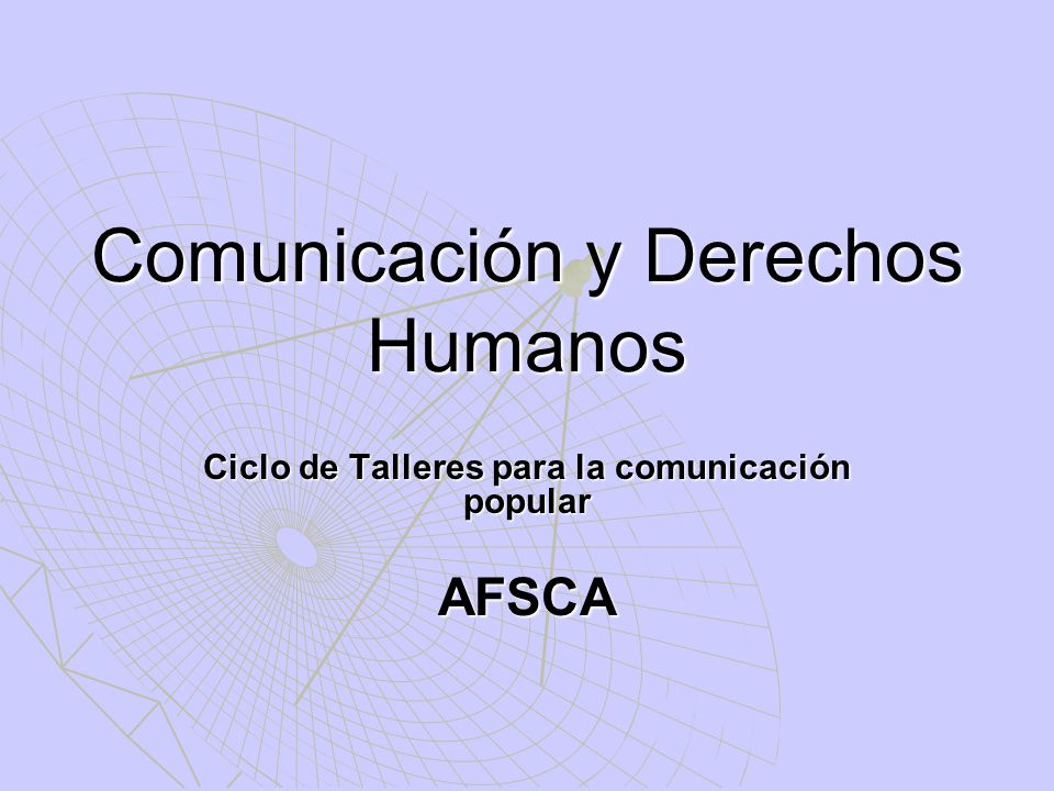 Comunicación y Derechos Humanos