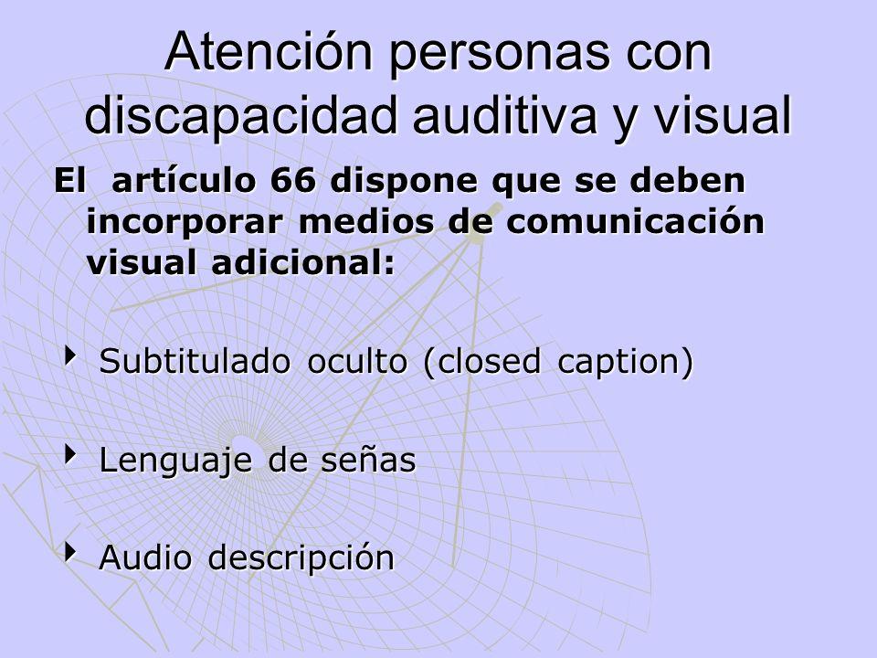Atención personas con discapacidad auditiva y visual
