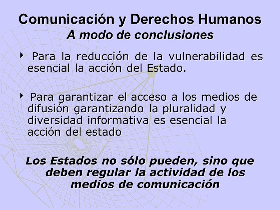 Comunicación y Derechos Humanos A modo de conclusiones