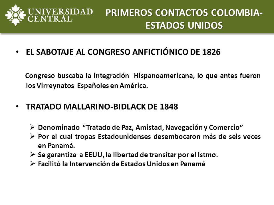 PRIMEROS CONTACTOS COLOMBIA-ESTADOS UNIDOS