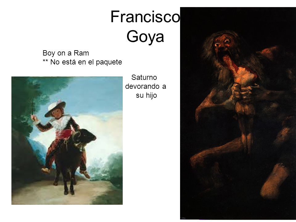 Francisco Goya Boy on a Ram ** No está en el paquete Saturno