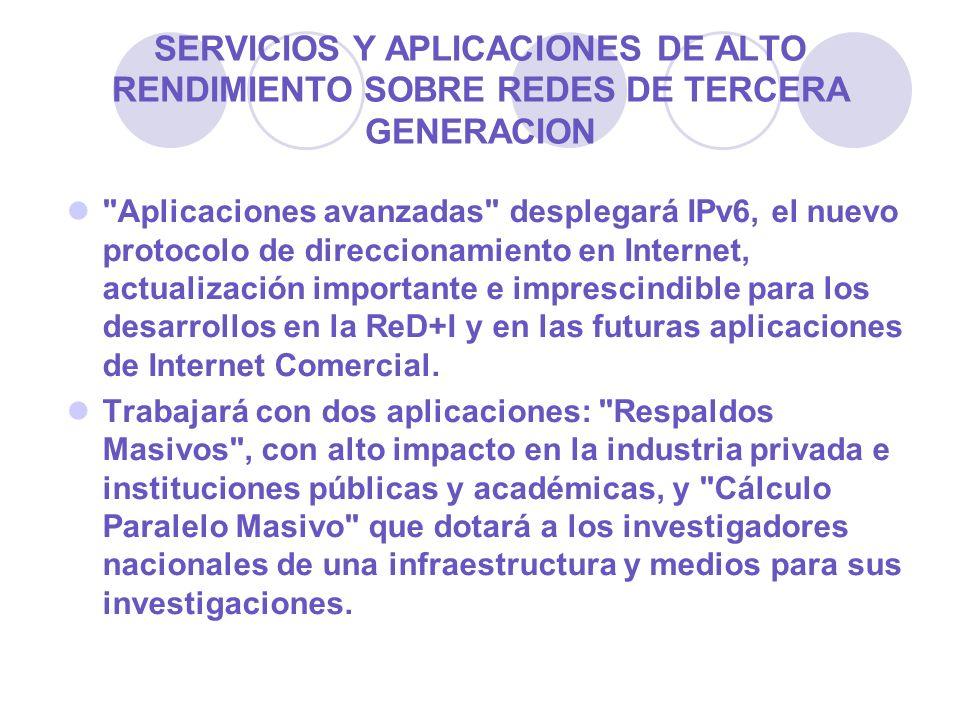 SERVICIOS Y APLICACIONES DE ALTO RENDIMIENTO SOBRE REDES DE TERCERA GENERACION