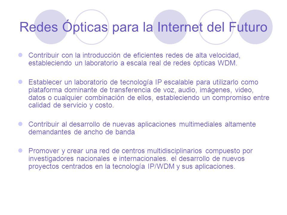 Redes Ópticas para la Internet del Futuro