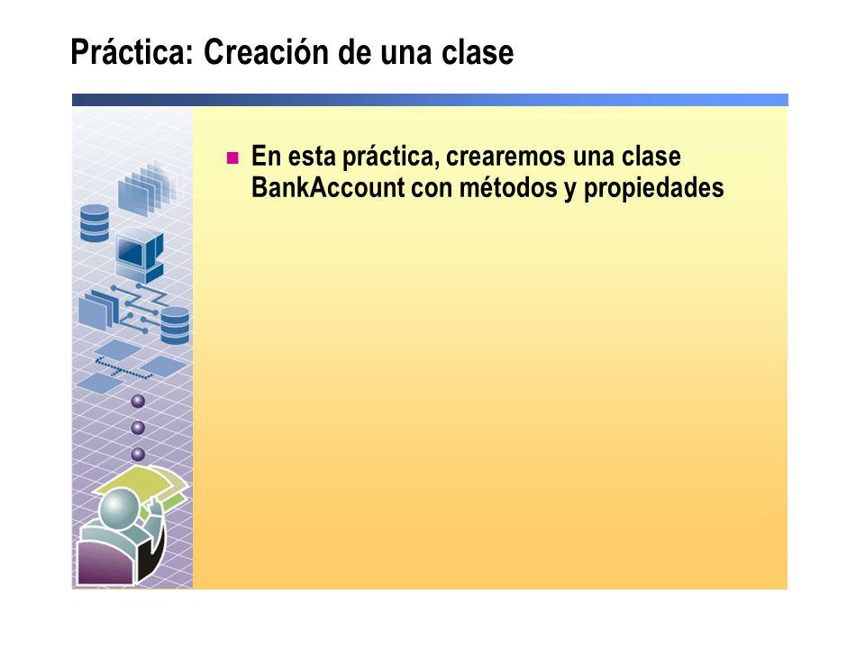 Práctica: Creación de una clase