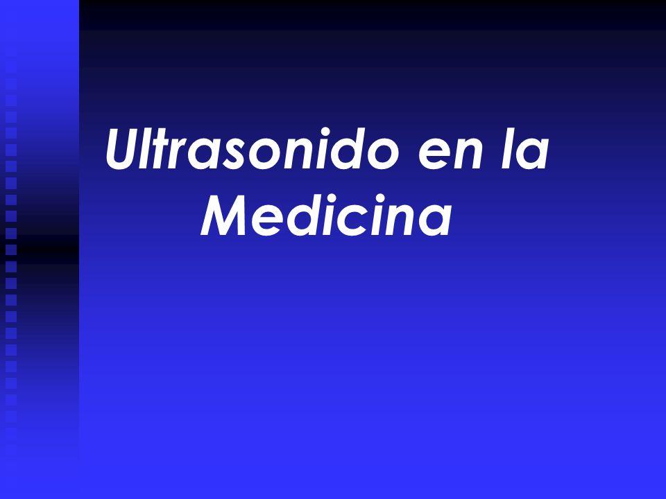 Ultrasonido en la Medicina