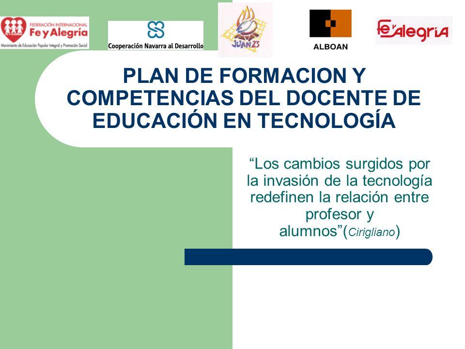 PLAN DE FORMACION Y COMPETENCIAS DEL DOCENTE DE EDUCACIÓN EN TECNOLOGÍA