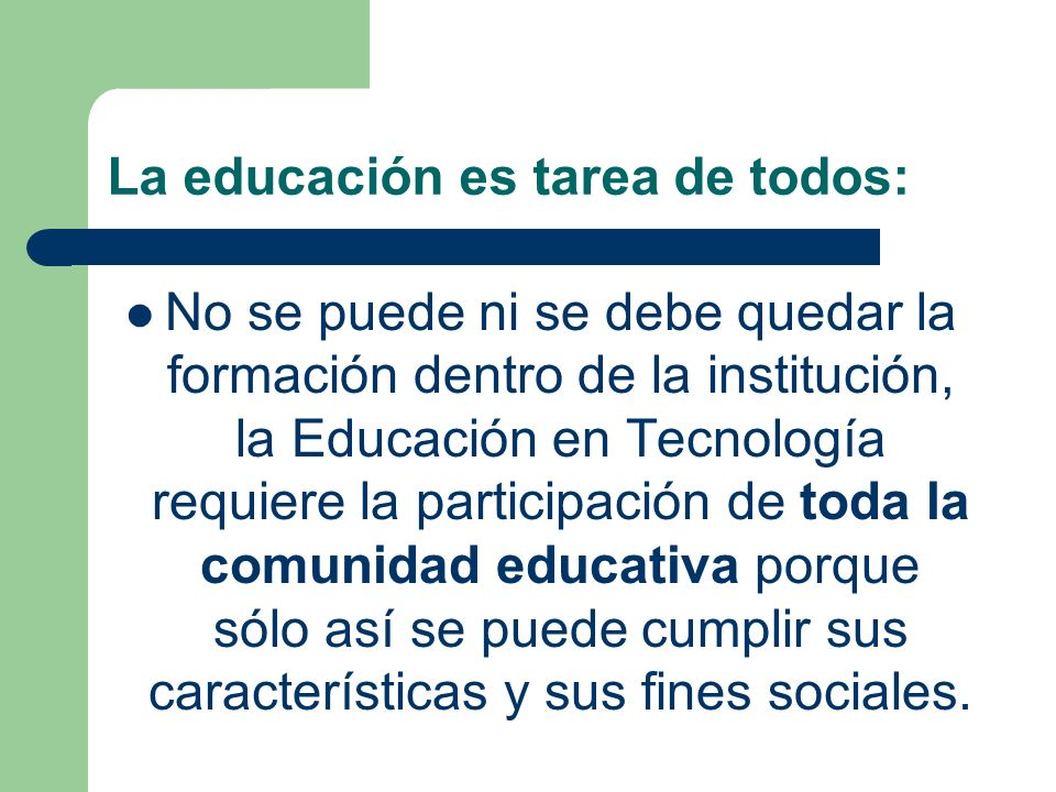La educación es tarea de todos: