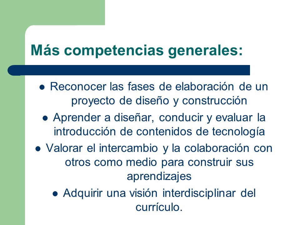 Más competencias generales:
