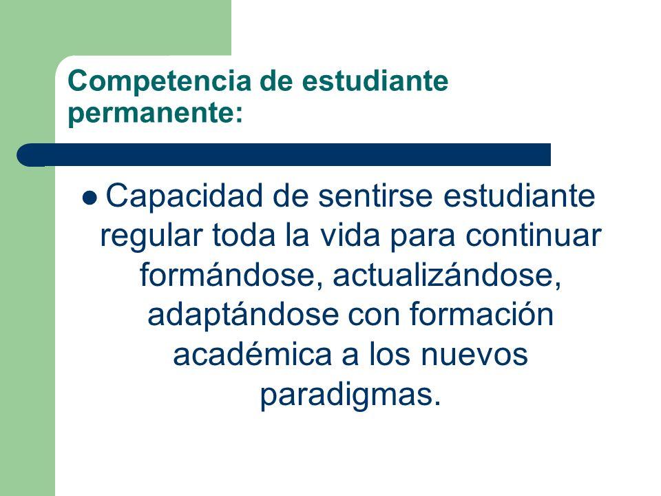 Competencia de estudiante permanente: