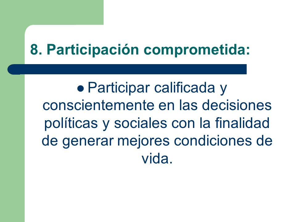 8. Participación comprometida: