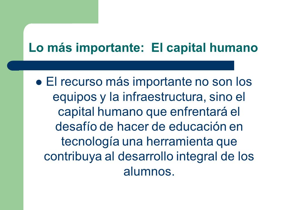 Lo más importante: El capital humano