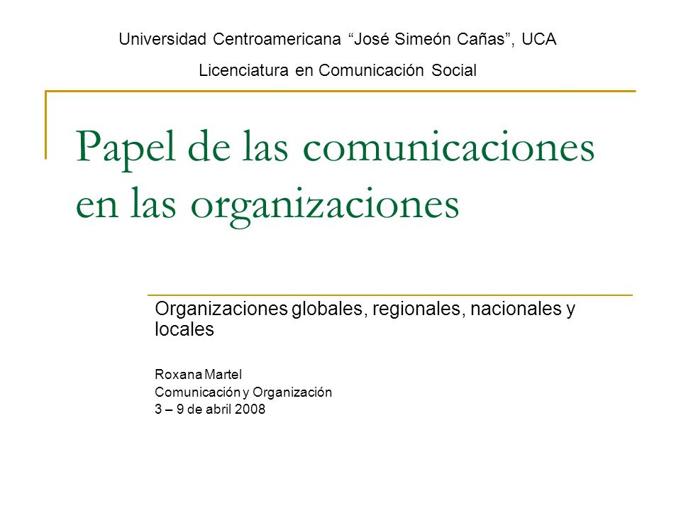 Papel de las comunicaciones en las organizaciones