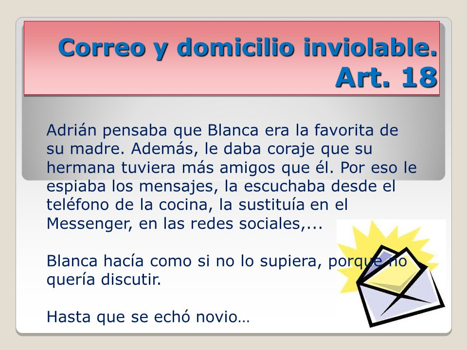 Correo y domicilio inviolable. Art. 18