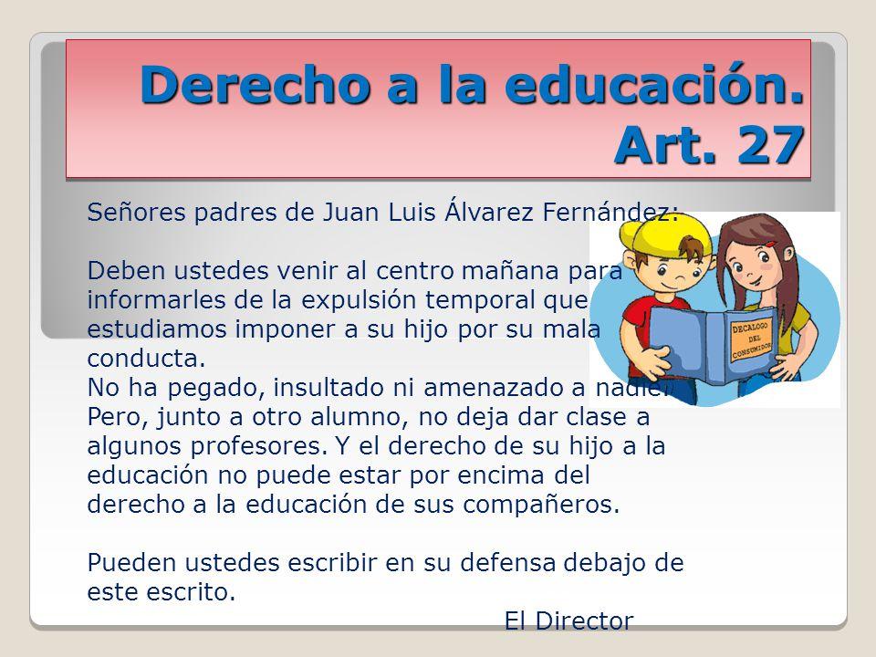 Derecho a la educación. Art. 27