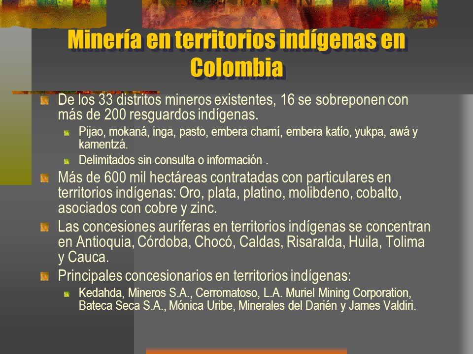 Minería en territorios indígenas en Colombia