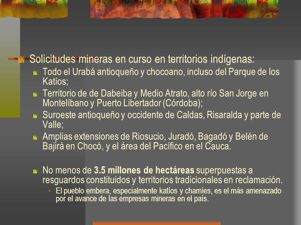Solicitudes mineras en curso en territorios indígenas: