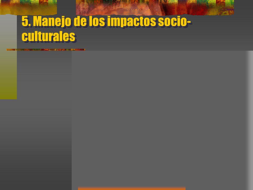 5. Manejo de los impactos socio-culturales