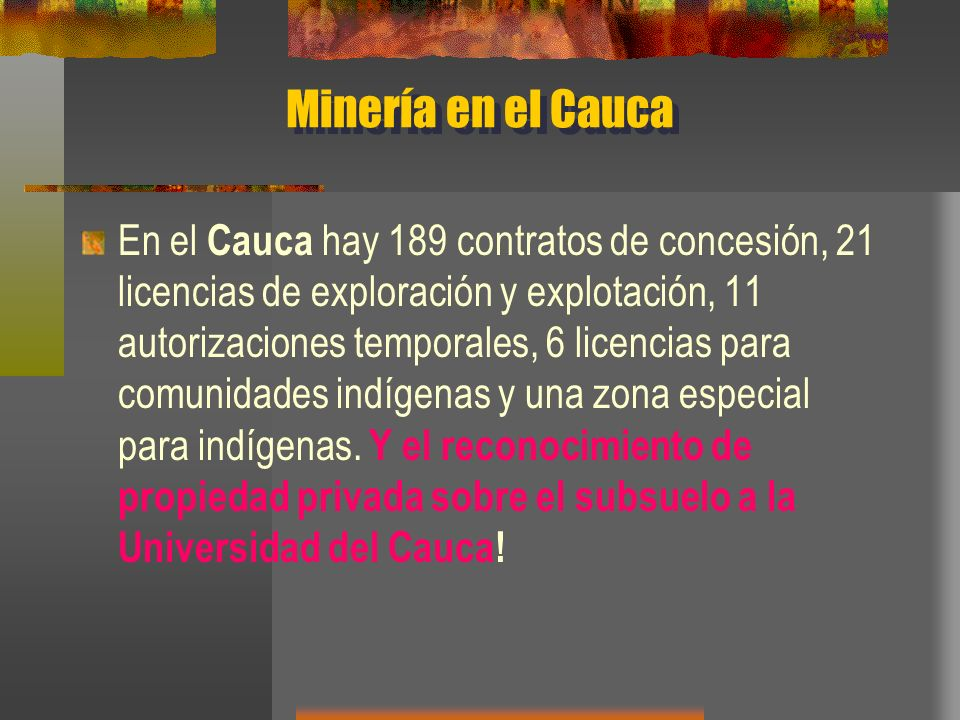 Minería en el Cauca
