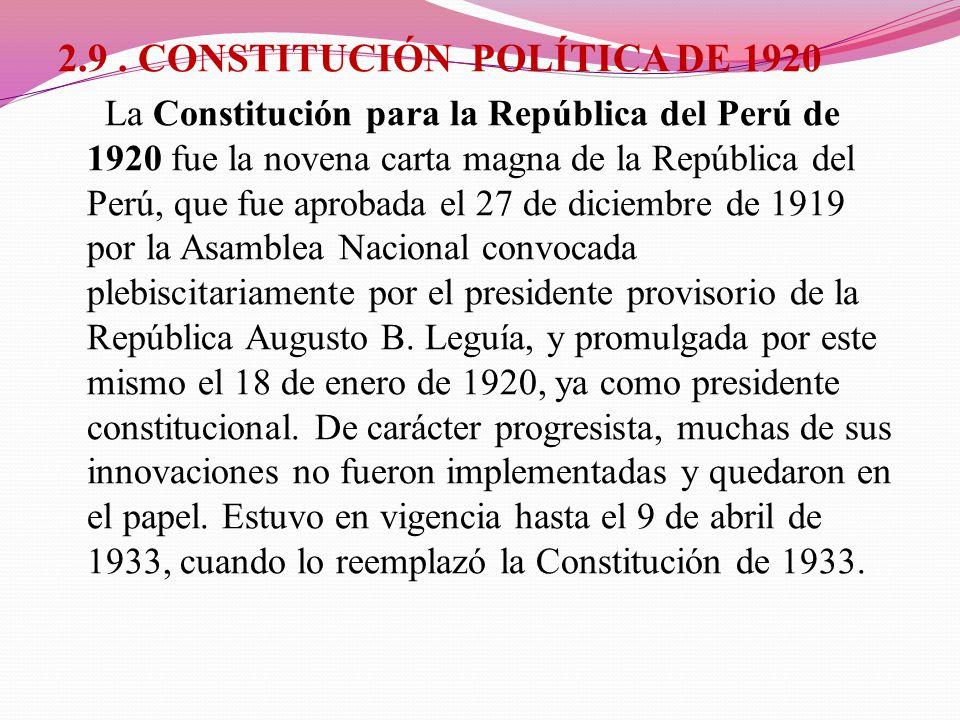 2.9 . CONSTITUCIÓN POLÍTICA DE 1920