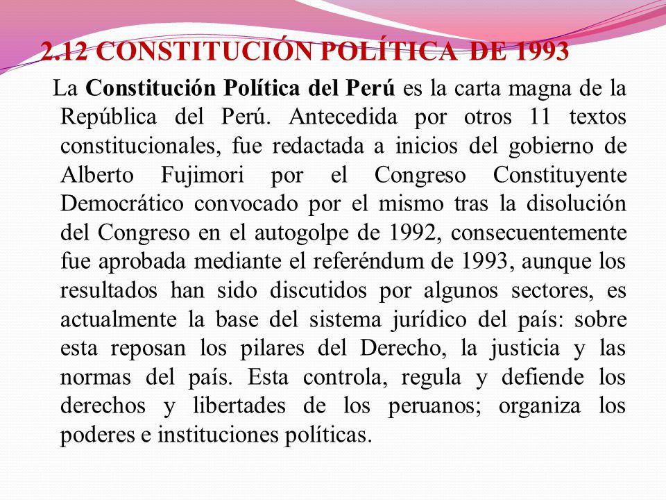 2.12 CONSTITUCIÓN POLÍTICA DE 1993