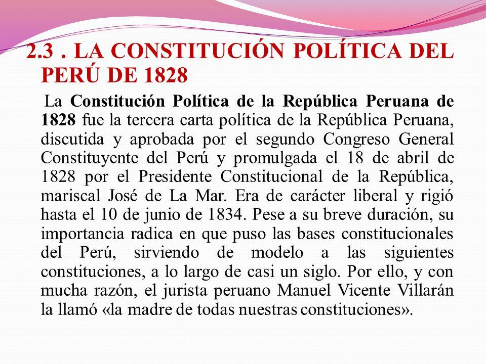 2.3 . LA CONSTITUCIÓN POLÍTICA DEL PERÚ DE 1828
