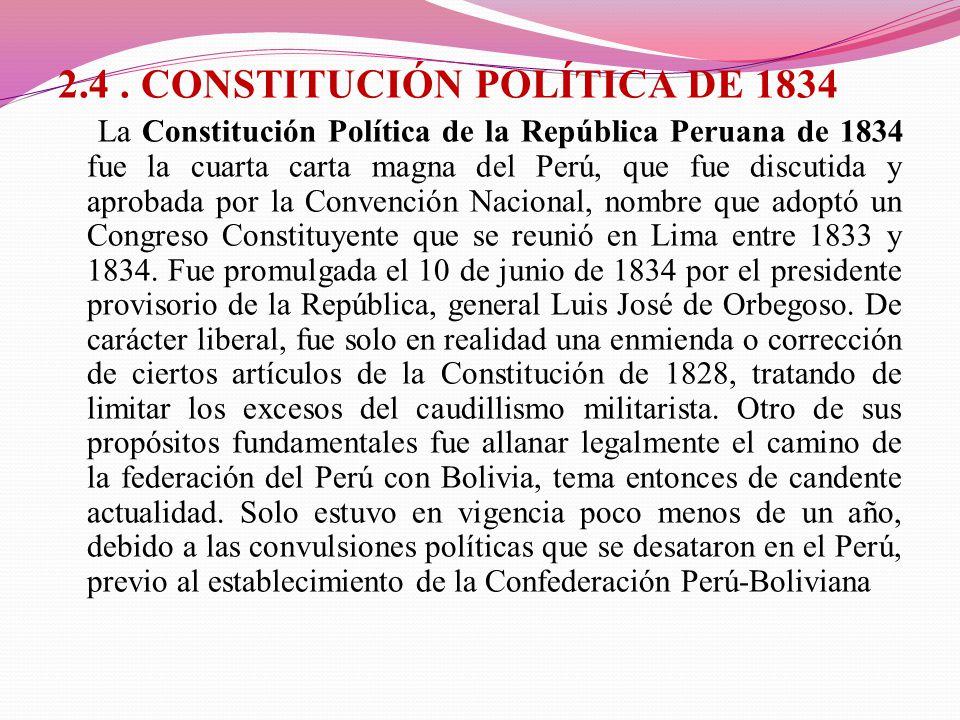2.4 . CONSTITUCIÓN POLÍTICA DE 1834