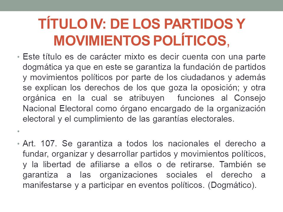 TÍTULO IV: DE LOS PARTIDOS Y MOVIMIENTOS POLÍTICOS,