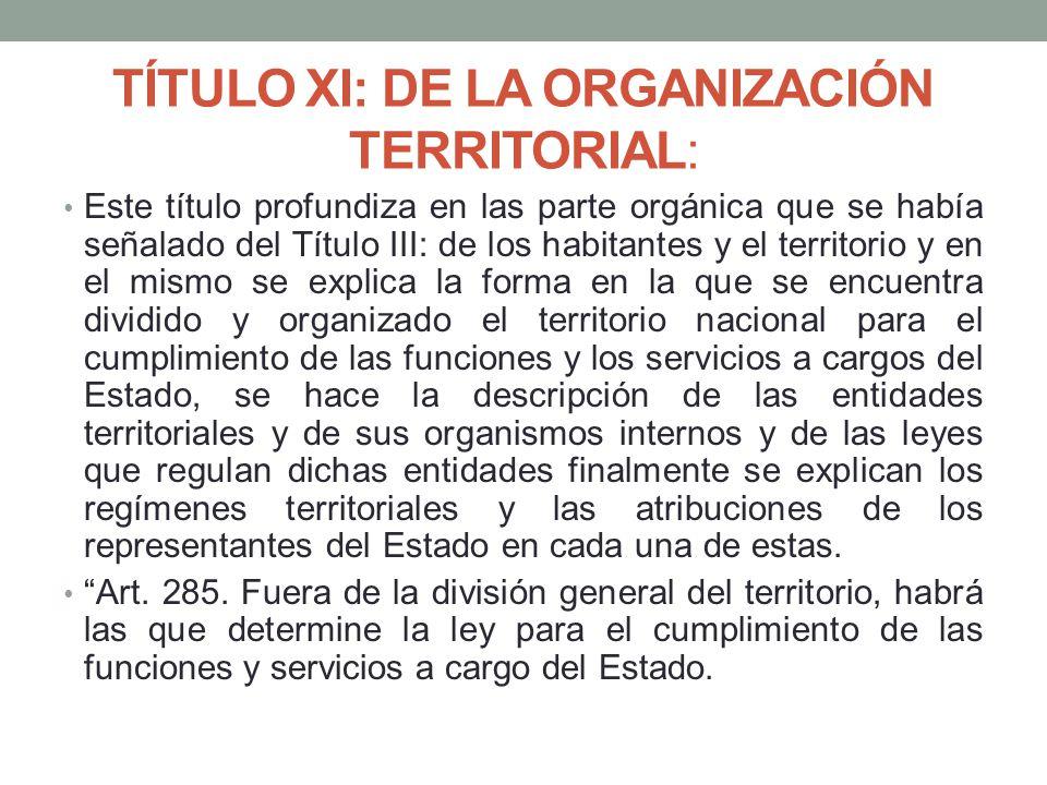 TÍTULO XI: DE LA ORGANIZACIÓN TERRITORIAL: