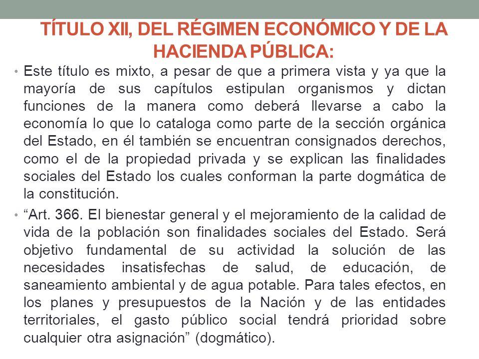 TÍTULO XII, DEL RÉGIMEN ECONÓMICO Y DE LA HACIENDA PÚBLICA: