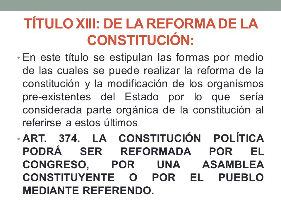 TÍTULO XIII: DE LA REFORMA DE LA CONSTITUCIÓN: