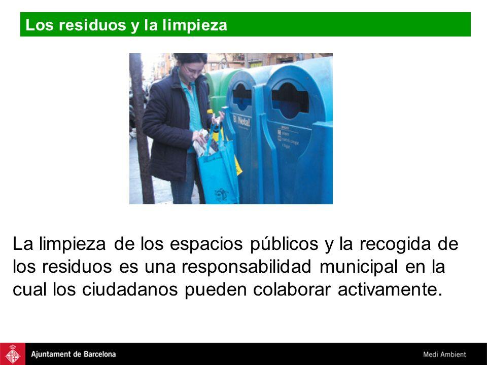 La limpieza de los espacios públicos y la recogida de