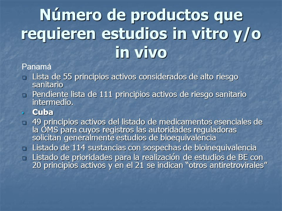 Número de productos que requieren estudios in vitro y/o in vivo