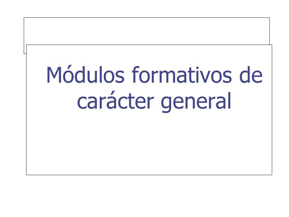 Módulos formativos de carácter general