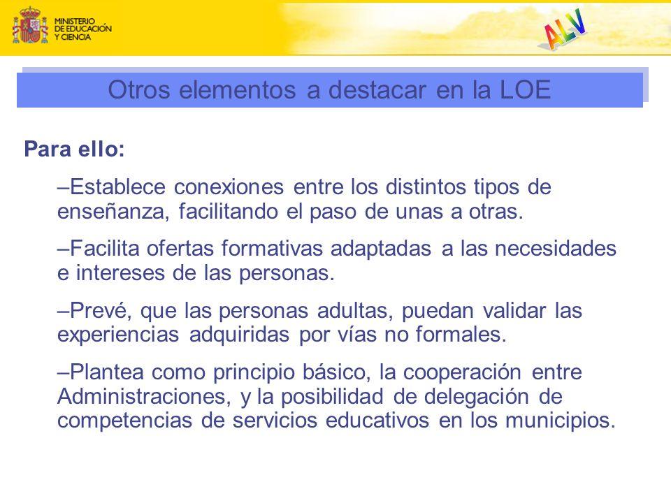 Otros elementos a destacar en la LOE