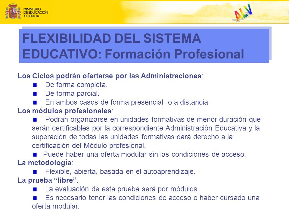 ALV FLEXIBILIDAD DEL SISTEMA EDUCATIVO: Formación Profesional