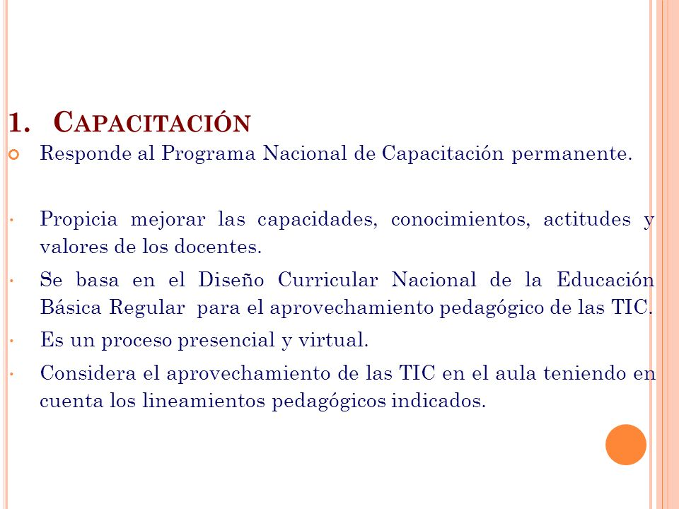 Capacitación Responde al Programa Nacional de Capacitación permanente.