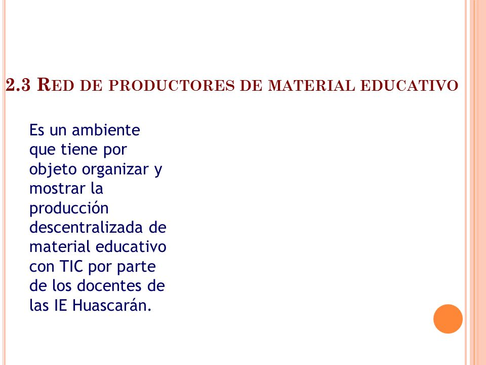 2.3 Red de productores de material educativo