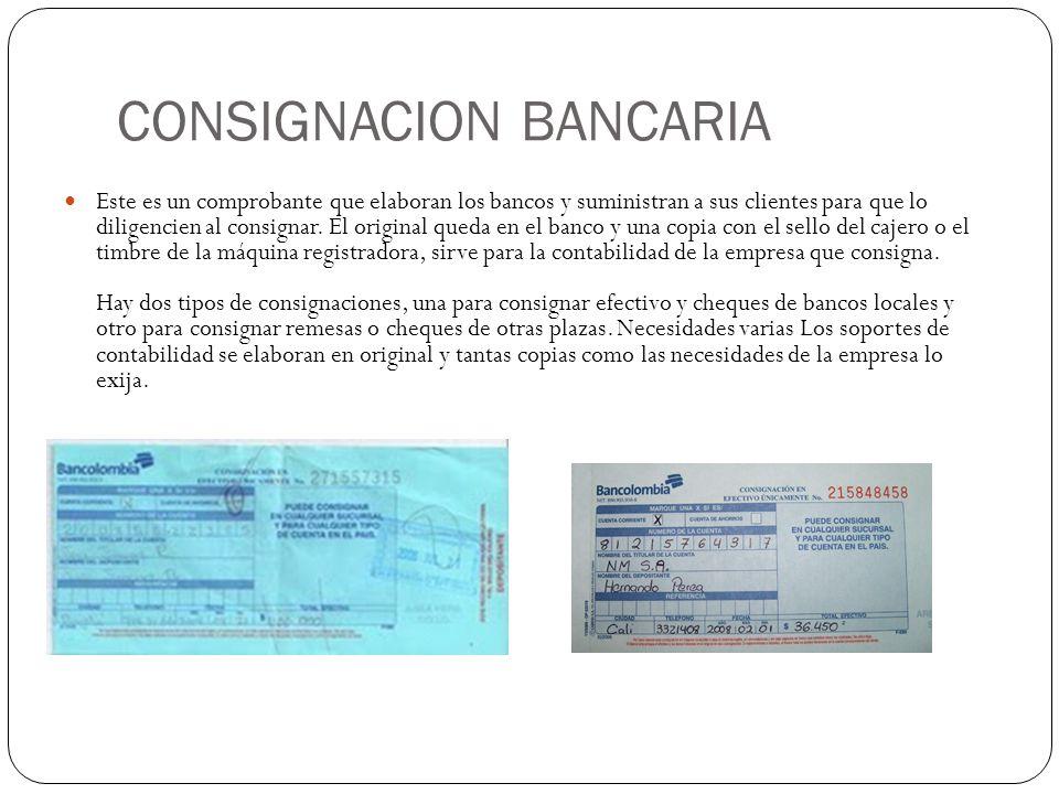 CONSIGNACION BANCARIA