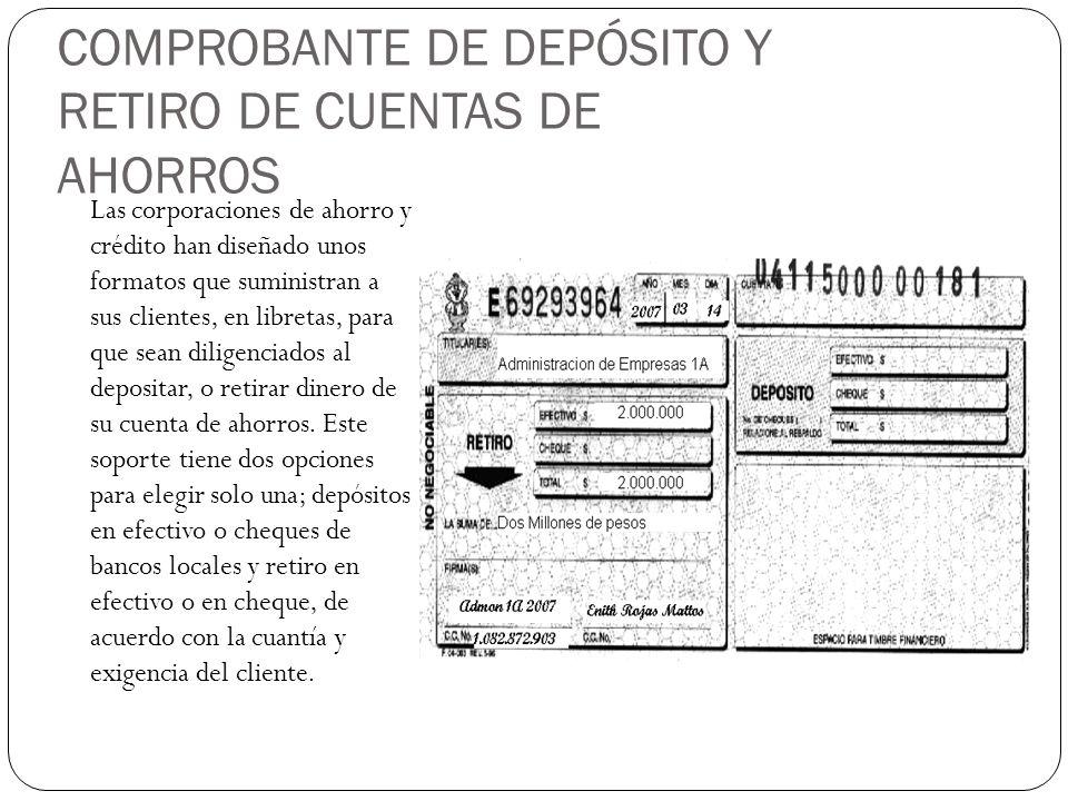 COMPROBANTE DE DEPÓSITO Y RETIRO DE CUENTAS DE AHORROS