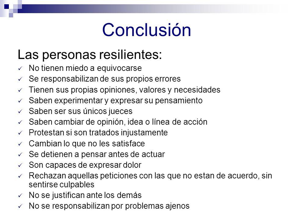 Conclusión Las personas resilientes: No tienen miedo a equivocarse