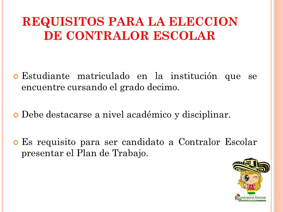 REQUISITOS PARA LA ELECCION DE CONTRALOR ESCOLAR