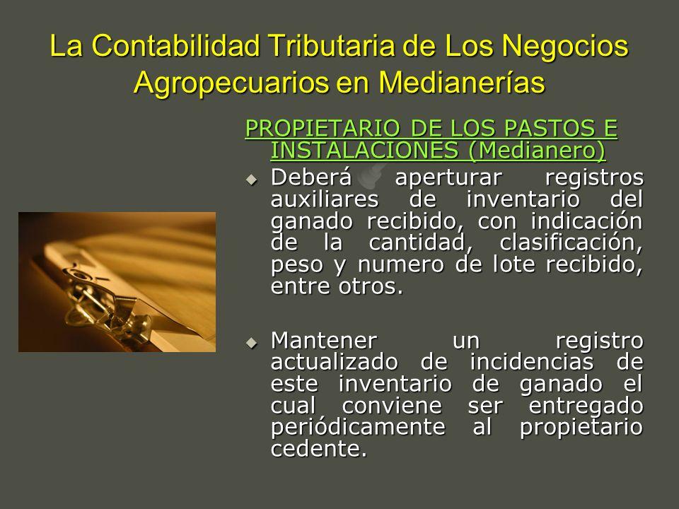 La Contabilidad Tributaria de Los Negocios Agropecuarios en Medianerías