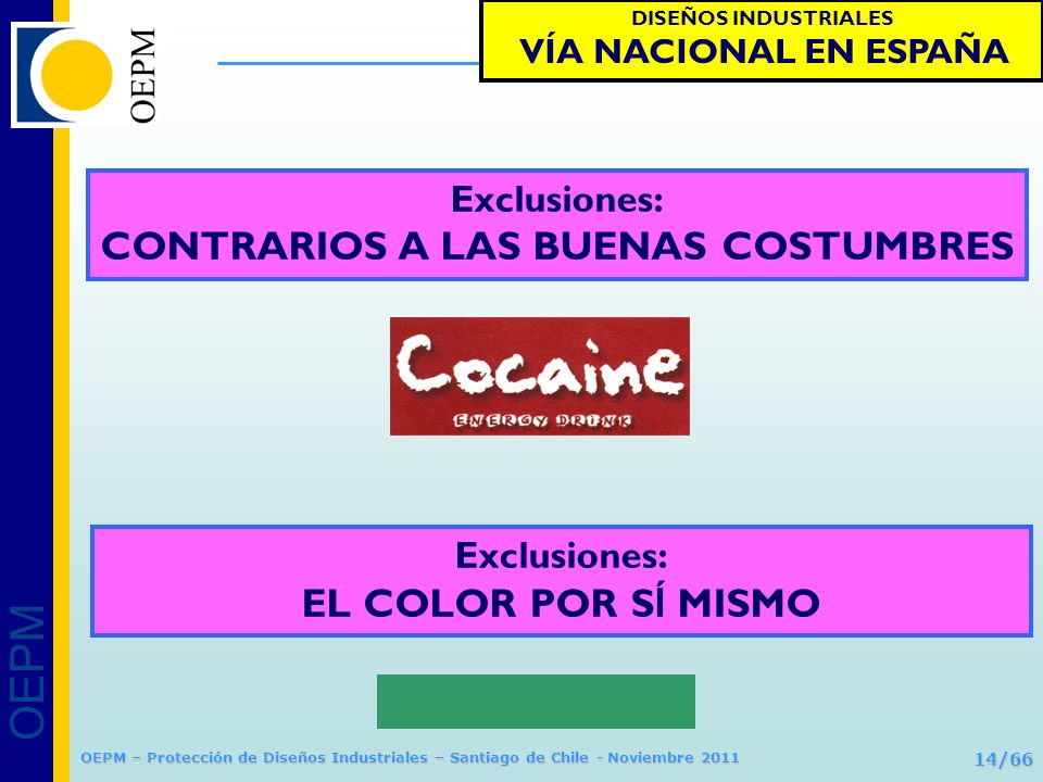 Exclusiones: CONTRARIOS A LAS BUENAS COSTUMBRES