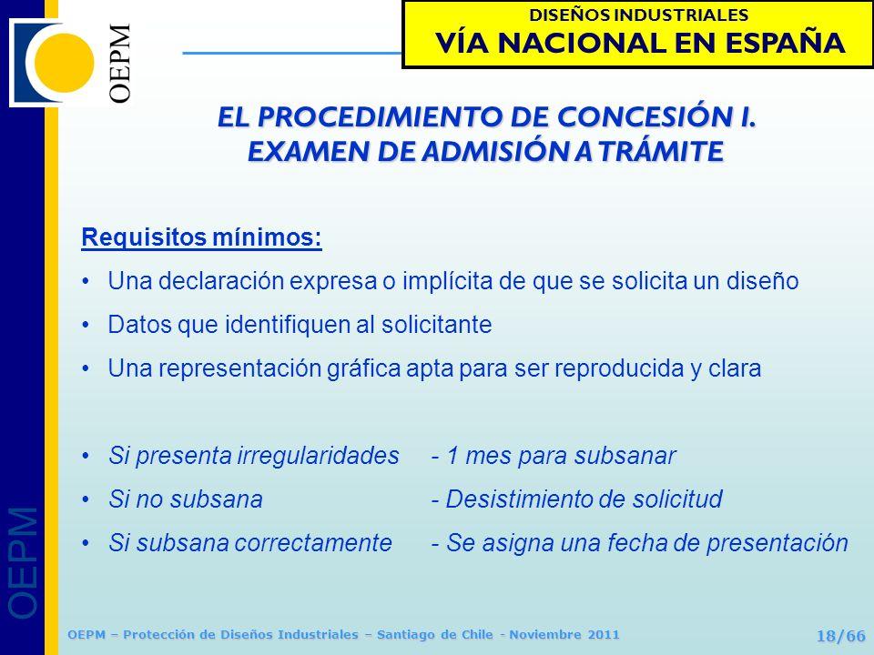 EL PROCEDIMIENTO DE CONCESIÓN I. EXAMEN DE ADMISIÓN A TRÁMITE