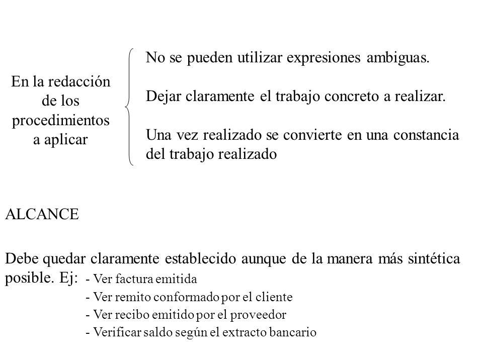 En la redacción de los procedimientos