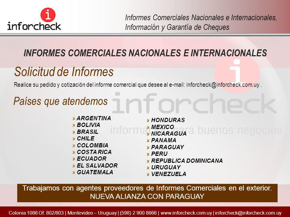 INFORMES COMERCIALES NACIONALES E INTERNACIONALES